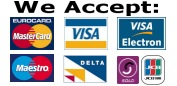 We accept: Delta, Electron, JCB, Maestro, Mastercard, Pin train, Solo & VISA